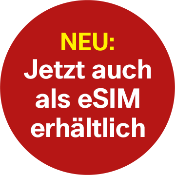 Jetzt auch als eSIM erhältlich!