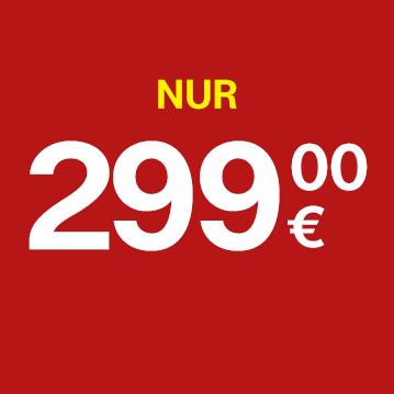 Nur 299 Euro