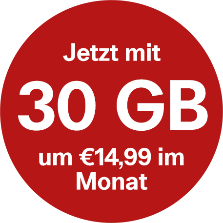 Jetzt mit 30 GB um nur €14,99
