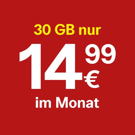 30 GB um nur €14,99 pro Monat.